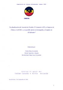 La finalización del acuerdo de textiles y vestuario (ATV), el ingreso de china a la O.M.C.; y su posible efecto en la maquila y el empleo en el salvador