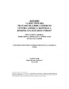 """Estudio """"a dos años del tratado de libre comercio centro américa/ república dominicana-estados unidos"""""""