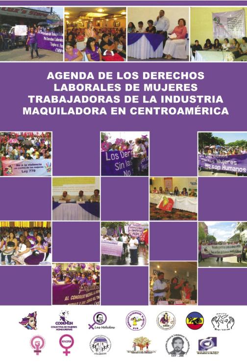 Agenda de los Derechos Laborales de Mujeres Trabajadoras de la Industria Maquiladora en Centroamérica