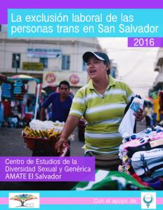 La exclusión laboral de las personas trans en San Salvador 2016