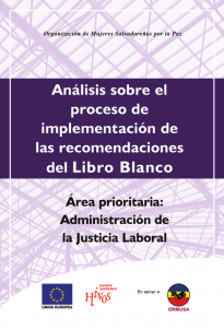 Lee más sobre el artículo Análisis sobre el proceso de implementación de las recomendaciones del Libro Blanco Área prioritaria: Administración de la Justicia Laboral