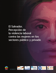 El Salvador. Percepción de la violencia laboral contra las mujeres en los sectores público y privado
