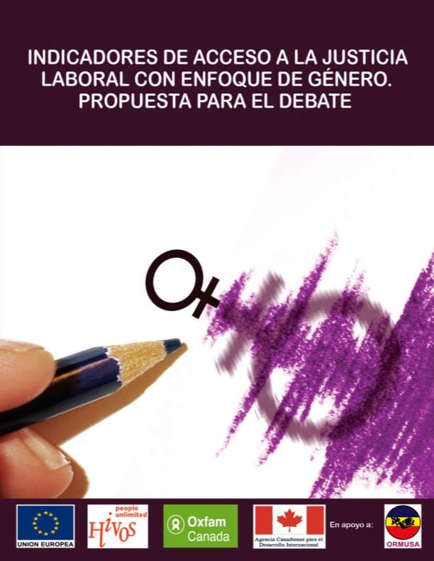 Indicadores de acceso a la justicia laboral con enfoque de género. Propuesta para el debate